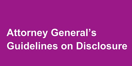 Attorney General's Guidelines on Disclosure - Victims Groups tickets