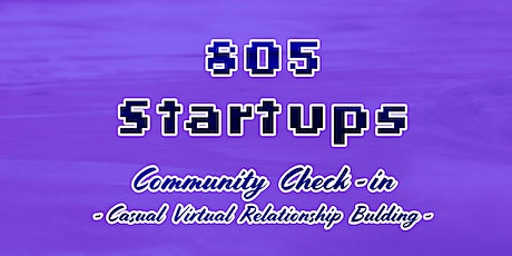 805 Startups - Community Check-in : Professional Peer Support & Networking