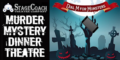 """Classic-Style Murder Mystery Dinner: """"Dial M for Monsters"""" tickets"""