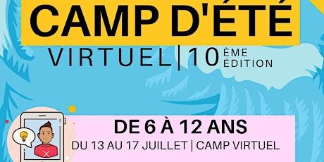 Camp d'été 6 -12 ans (semaine du 13  au 17 juillet 2020) billets