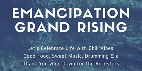 Emancipation Grand Rising: A Solar Return Celebration tickets