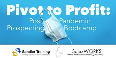 Pivot to Profit: Post Pandemic Prospecting tickets