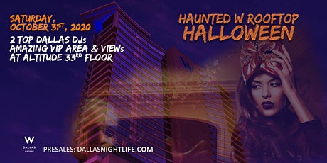 Haunted W Dallas Rooftop - Halloween Masquerade Costume Ball tickets
