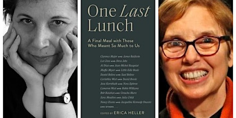 Author Interview: Erica Heller, editor of One Last Lunch tickets
