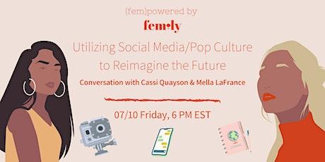 FEMILY: Utilizing Social Media / Pop Culture to Reimagine the Future tickets
