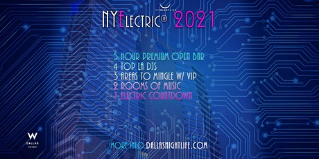 NYElectric W Dallas Rooftop New Years Eve 2021 tickets