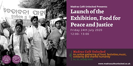 Launch of the Exhibition, Food for Peace and Justice tickets