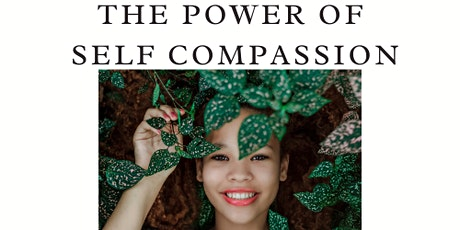 The Power Of Self Compassion tickets