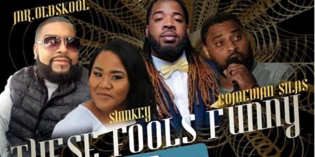 These fools funny comedy show tickets