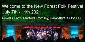 Rescheduled New Forest Folk Festival 7 - 11 July 2021