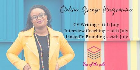 Group Programme: CV Writing, Interview Coaching & LinkedIn Branding tickets