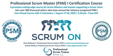 Scrum.org Professional Scrum Master (PSM) I - Live Virtual  Aug 17-20, 2020 biglietti