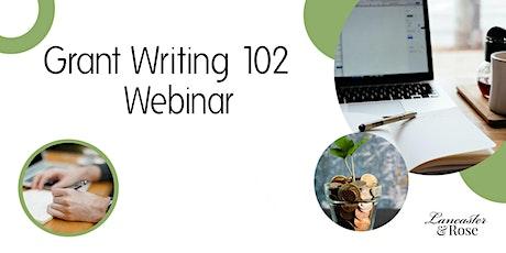 Grant Writing 102 Class: Webinar tickets