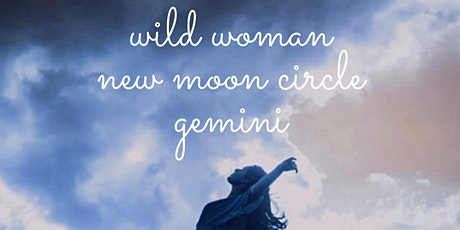 Wild Woman New Moon Circle + Storm Element Energy Vessels (Ferndale) tickets