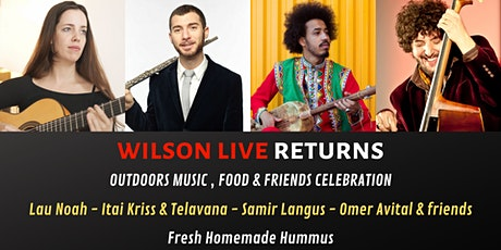 Wilson Live Returns - Outdoor music, food and friends celebration tickets