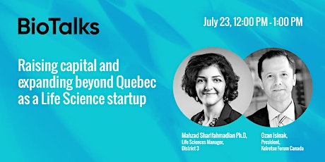 Raising capital and expanding beyond Quebec as a Life Science startup tickets
