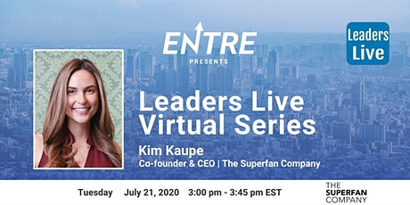 Leaders Live Series w/ Co-founder & CEO of The Superfan Company tickets