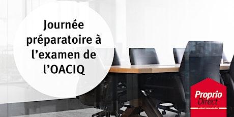 Journée préparatoire à l'examen de l'OACIQ (24 juillet 2020) billets