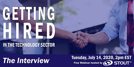 Getting Hired in the Technology Sector: Interview Prep (Free Webinar) tickets