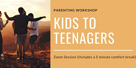 Kids to Teenagers - Are you ready to manage the transition? tickets