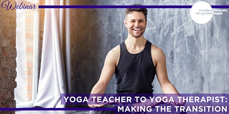 Webinar | Yoga Teacher to Yoga Therapist: Making the Transition tickets