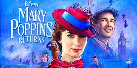 MARY POPPINS RETURNS at Stowmarket Drive-In Experience tickets