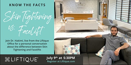Dr. Hakimi Live from Liftique  - NonSurgical Skin Tightening vs. Facelifts tickets