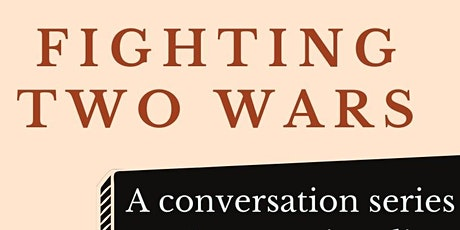 Fighting 2 Wars: A Conversation Series on Intersectionality tickets