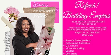 "Refresh !  ""Building Empires"" 3 days  Women Empowerment Virtual Retreat tickets"
