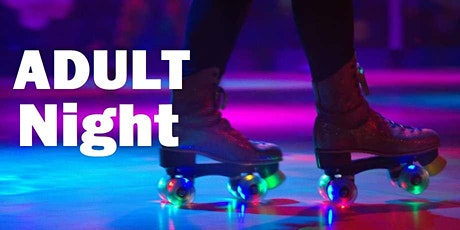 Adult Roller Skate Night Grand Opening tickets