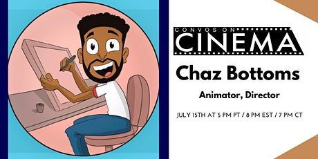 Convos On Cinema Presents: Animator Chaz Bottoms tickets