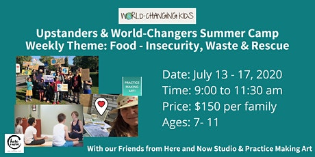 World-Changing Kids Summer Camp: Food -  Insecurity, Waste & Rescue tickets