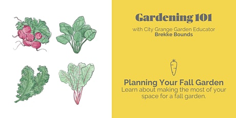 Planning Your Fall Garden - ONLINE Class tickets