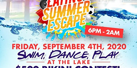 Latino Summer Escape 2020 - Lake & Pool Party tickets