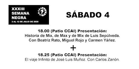 Hª Mix, de Max y de Mix(Luis Sepúlveda)+El viaje Infinito(José Luis Muñoz) entradas