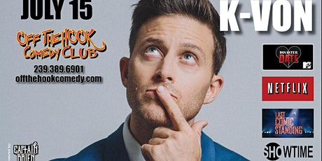 Comedian K-VON Live In Naples, FL Off The Hook Comedy Club tickets