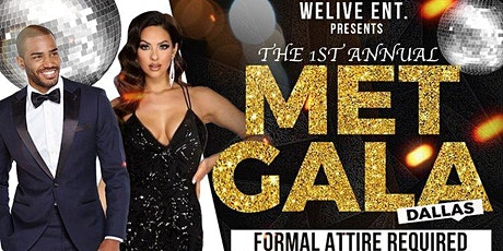 The 1st Annual Met Gala -Dallas tickets
