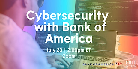 Out in Tech Qorporate | Cybersecurity with Bank of America tickets