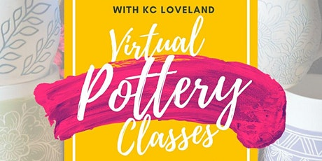 Virtual Pottery Classes with KC Loveland tickets