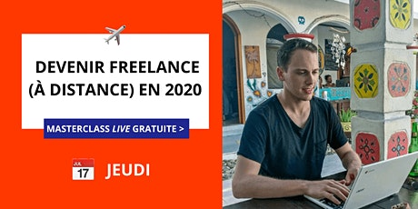 Masterclass Gratuite : Devenir Freelance (à distance) en 2020 billets