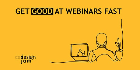 Get good at webinars fast - 3 day webinar bootcamp ,  Aug dates tickets