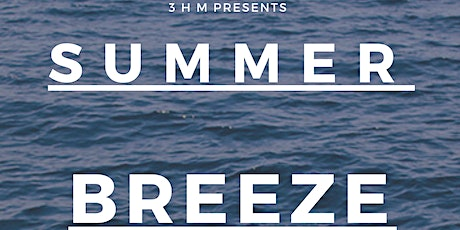 Summer Breeze: R & B Day Party tickets