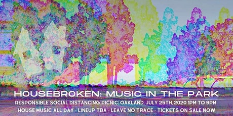 Housebroken: Music in the Park - Oakland Day Party tickets