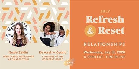 Refesh and Reset: All Things Relationships + Wellness Livestream tickets