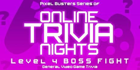 Boss Fight- Online Trivia Night tickets