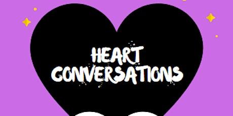 HEART CONVERSATIONS - LET'S DIG DEEPER - UNCOMFORTABLE RACE CONVERSATIONS tickets