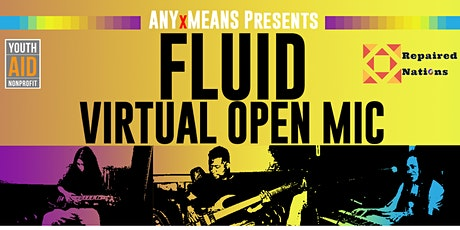 FLUID - Virtual Open Mic | JULY 22nd tickets