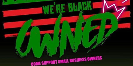 WE'RE BLACK OWNED tickets