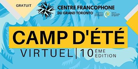 Camp d'été virtuel 13 -17 ans (semaine du 27  au  31 juillet 2020) billets