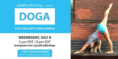 JustFoodForDogs Instagram Live DOGA (Dog Yoga) Class tickets